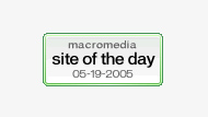 Macromedia Site of the Day